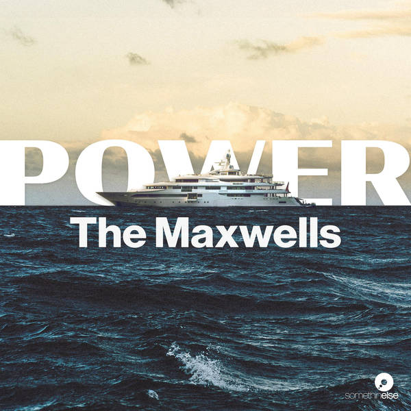 Power: The Maxwells image
