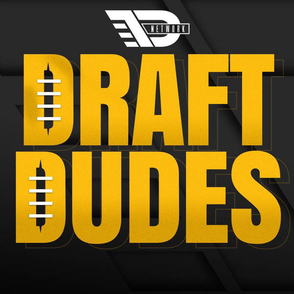 Draft Dudes – Daily Podcast On The NFL Draft And College Football image