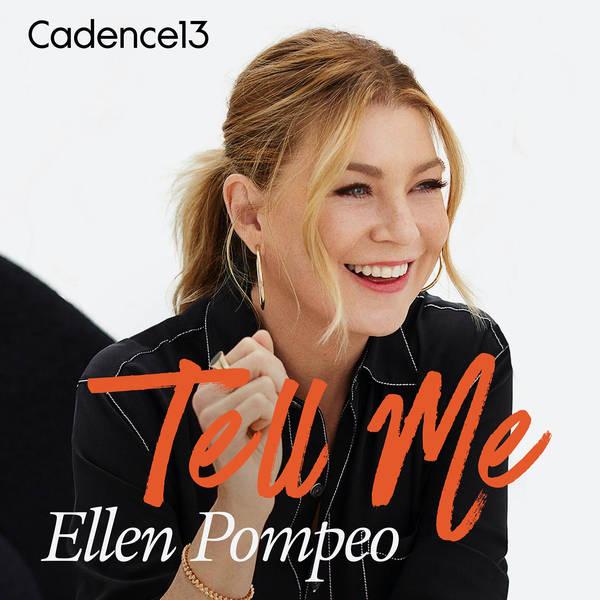Tell Me with Ellen Pompeo image