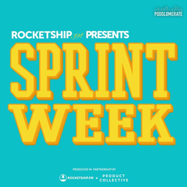 Next week is Sprint Week!