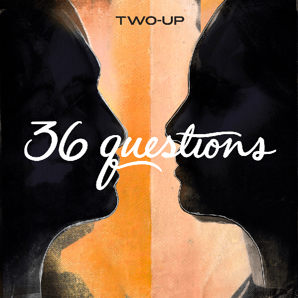 36 Questions – The Podcast Musical image