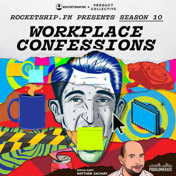 """Workplace Confessions with Matthew  Zachary: """"Should I stay or should I go?"""" & """"The secret sauce"""""""