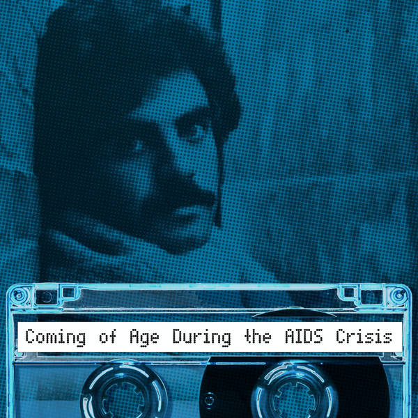 Coming of Age During the AIDS Crisis: Preview