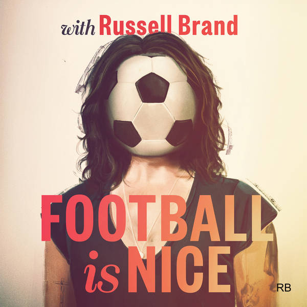 Football Is Nice with Russell Brand image