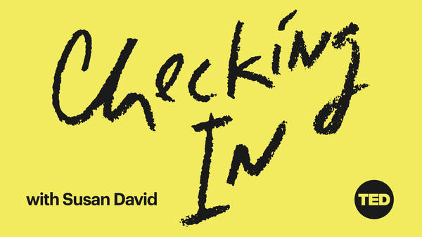 Regain control in an unpredictable world | Checking In with Susan David