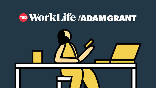 The real reason you procrastinate   WorkLife with Adam Grant