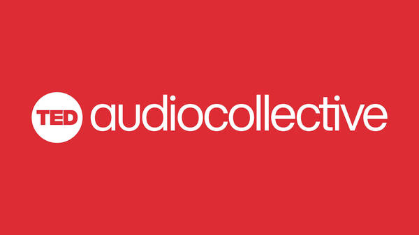 Mystery episode   TED Audio Collective