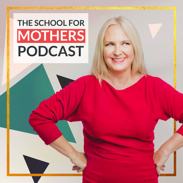 School for Mothers Podcast image