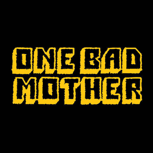 One Bad Mother image