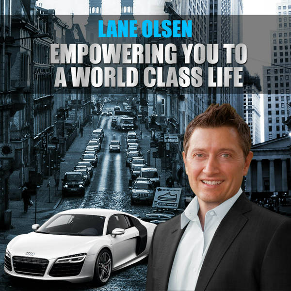 Empowering You to a World Class Life with Lane Olsen image