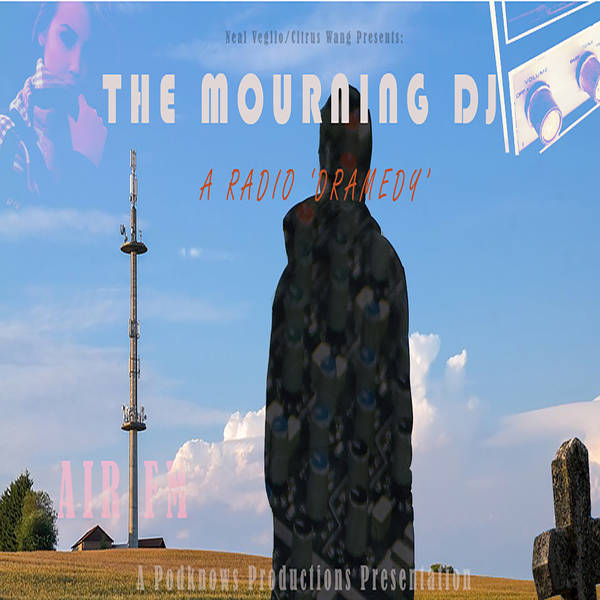 The Mourning DJ - A Radio Dramedy image