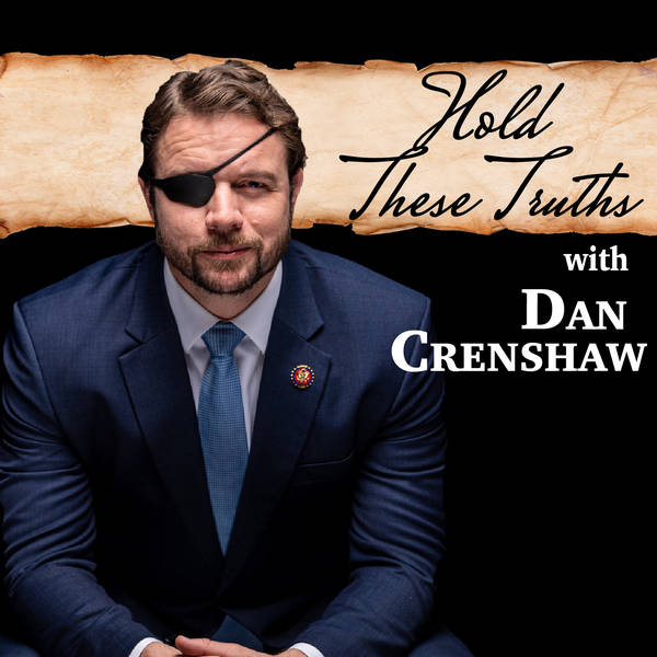 Hold These Truths with Dan Crenshaw image