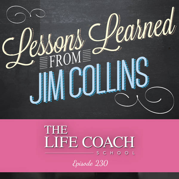 Ep #230: Lessons Learned from Jim Collins