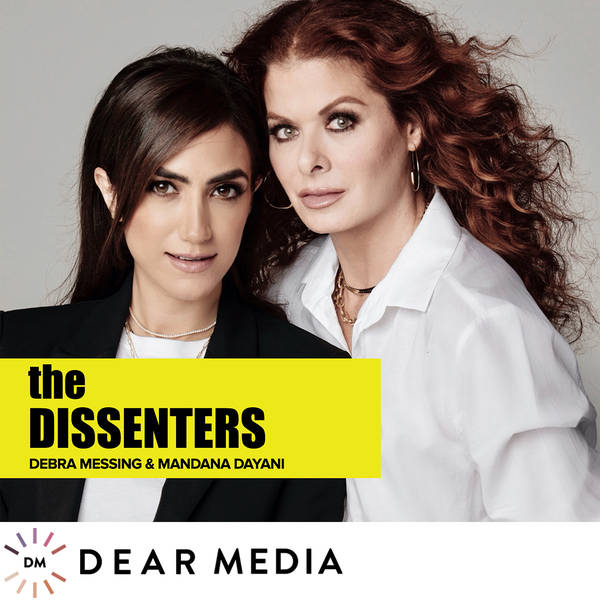 The Dissenters with Debra Messing and Mandana Dayani image