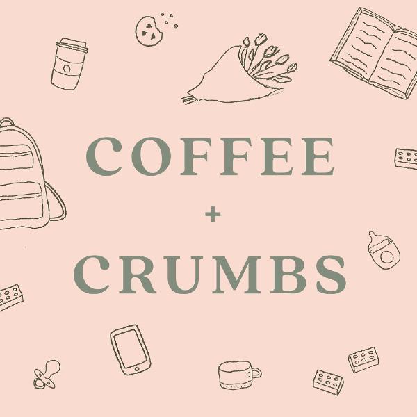 Coffee + Crumbs Podcast image