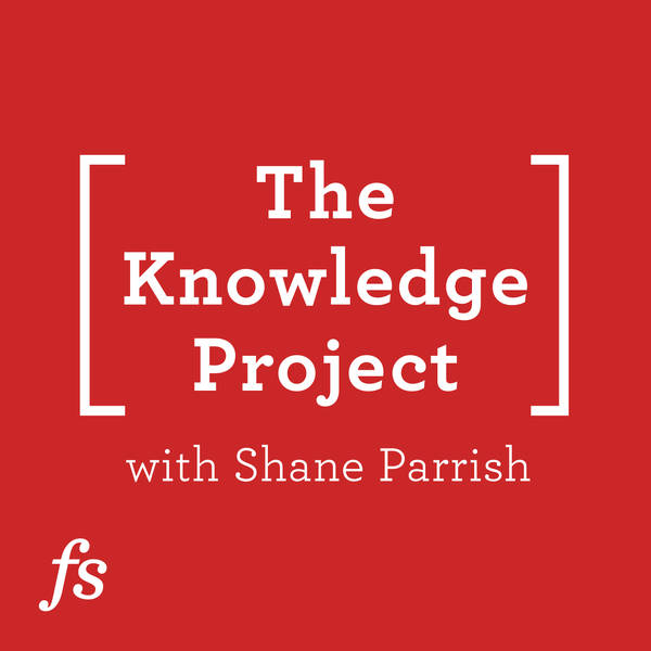 The Knowledge Project with Shane Parrish image