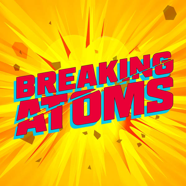 Breaking Atoms: The Hip Hop Podcast