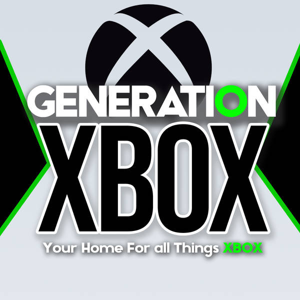 Generation Xbox - Your Home for Xbox Series X News and Opinions! image