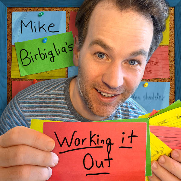 Mike Birbiglia's Working It Out image