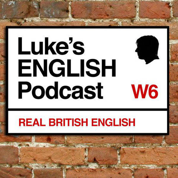 Luke's ENGLISH Podcast - Learn British English with Luke Thompson image