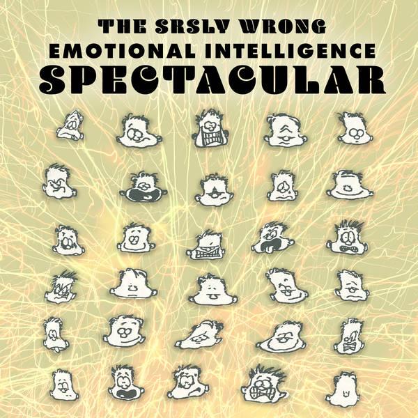218 – The Emotional Intelligence Spectacular