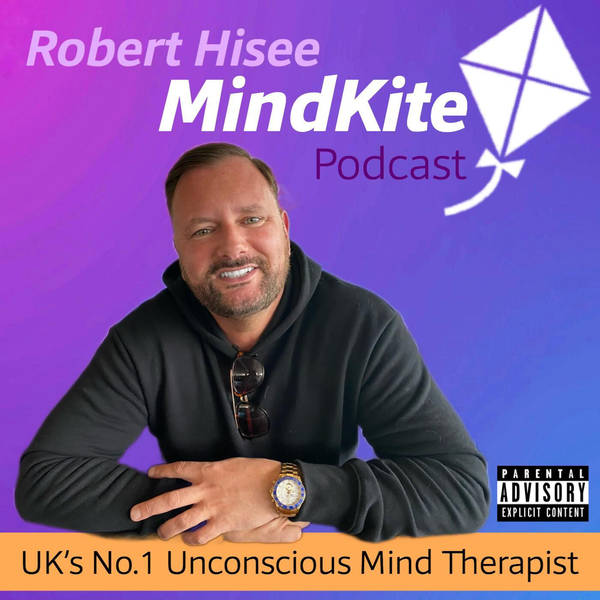 Robert Hisee; The MindKite Podcast image